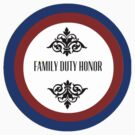 Family, Duty, Honor by sophiestormborn