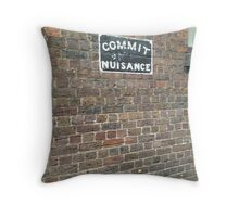 Commit Nuisance Throw Pillow