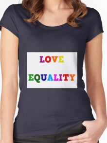 Love Equality Women's Fitted Scoop T-Shirt