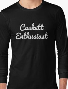 Caskett Enthusiast Long Sleeve T-Shirt