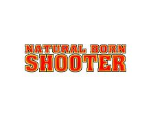 BORN SHOOTER Photographic Print