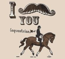 I Moustache You Equestrian by MudgeStudios