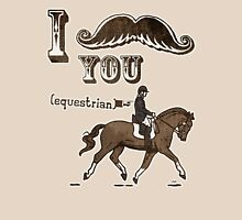 I Moustache You Equestrian T-Shirt