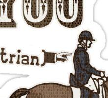 I Moustache You Equestrian Sticker