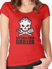 Natural born griller Women's Fitted Scoop T-Shirt