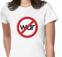 Stop War Womens Fitted T-Shirt