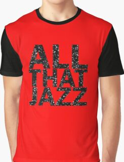 All That Jazz Graphic T-Shirt