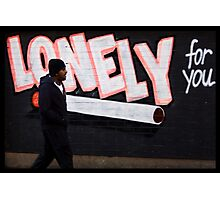 Lonely For You Photographic Print