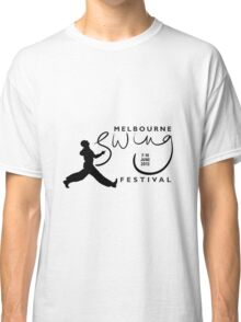 Melbourne Swing Festival 2013 official tee Classic T-Shirt