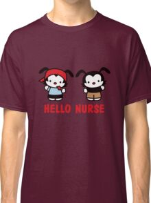 Hello Nurse Classic T-Shirt