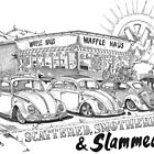Waffle Haus .................. Scattered , Smothered &amp; Slammed by bulldawgdude