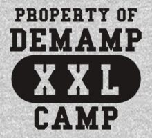 Demamp Camp Workaholics, Property of Demamp Camp t-shirt by AReliableSource