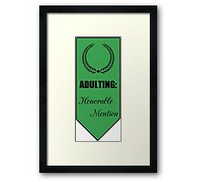 Adulting: Honorable Mention Framed Print