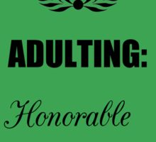 Adulting: Honorable Mention Sticker