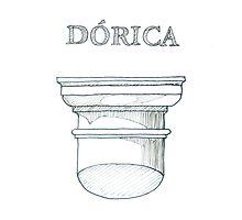 Ordem Dórica. Doric Order. by terezadelpilar~ art & architecture
