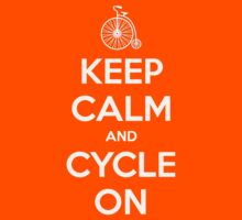 Keep Calm and Cycle On Kids Clothes