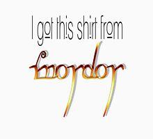 from Mordor Unisex T-Shirt