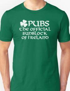 Pubs, the official sunblock of Ireland Unisex T-Shirt