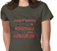 darkest moments Womens Fitted T-Shirt