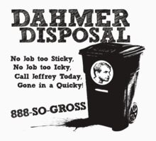 Dahmer Disposal! T-Shirt