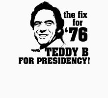 Ted for Prez! Unisex T-Shirt