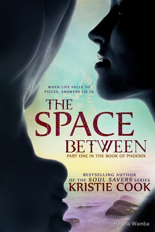 The Space Between  by Regina Wamba