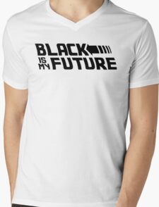 Black is my future Mens V-Neck T-Shirt