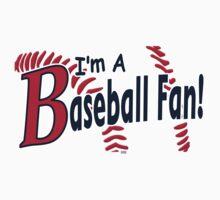 I'm a Baseball Fan One Piece - Short Sleeve