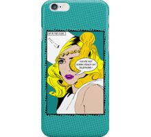 Call All You Want... iPhone Case/Skin