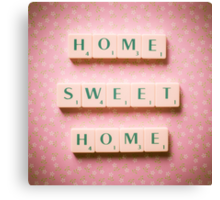 Home Sweet Home - Scrabble Tiles Photograph Canvas Print