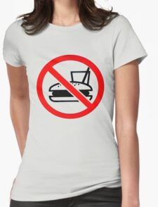 Warning - No Food Womens Fitted T-Shirt