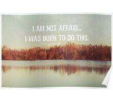 I am not afraid... Poster