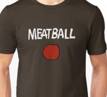 Meatball (Dark) Unisex T-Shirt