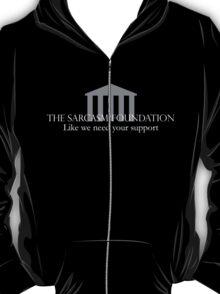 Sarcasm Foundation - White T-Shirt