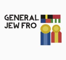 General Jew Fro by JewAndFin
