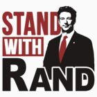 Stand With Rand by liberteed