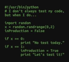 I don't always test my code... T-Shirt