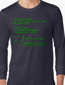 I don't always test my code... Long Sleeve T-Shirt