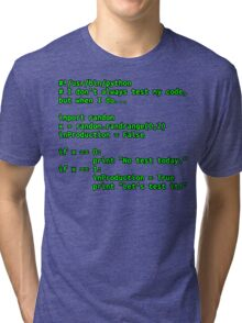 I don't always test my code... Tri-blend T-Shirt