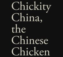 Chickity China, the Chinese Chicken Kids Clothes