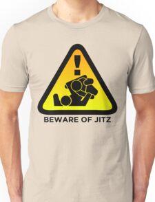 Beware of Jitz (Jiu Jitsu) 2 Unisex T-Shirt