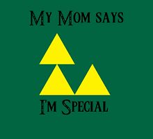 Triforce - My mom says I'm special (A) Unisex T-Shirt