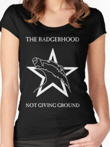The Badgerhood - Not Giving Ground Women's Fitted Scoop T-Shirt