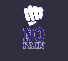 No Pain Unisex T-Shirt