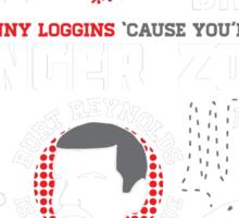 Call Kenny Loggins Sticker