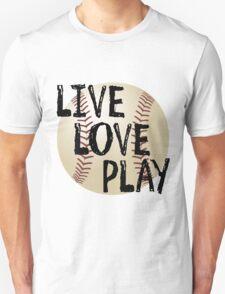 Live, Love, Play Unisex T-Shirt