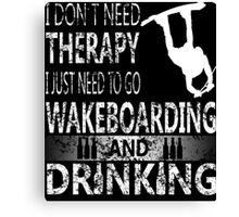 WAKEBOARD N DRINKING Canvas Print