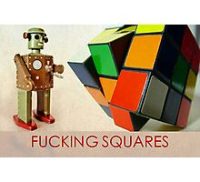 F#$%ING SQUARES Photographic Print