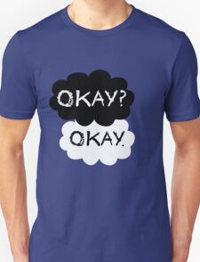 Maybe Okay will be our always T-shirt Unisex T-Shirt