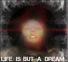 Life is but a dream... Photographic Print